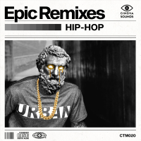 EPIC REMIXES: HIP HOP