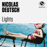 NICOLAS DEUTSCH – LIGHTS