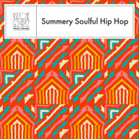 SUMMERY SOULFUL HIP HOP