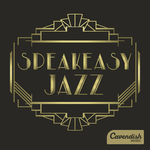 SPEAKEASY JAZZ